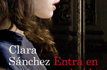 Entra en mi Vida de Clara Sánchez en Palabras al Aire