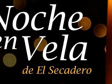 Secadero celebra este sábado su segunda Noche en Vela