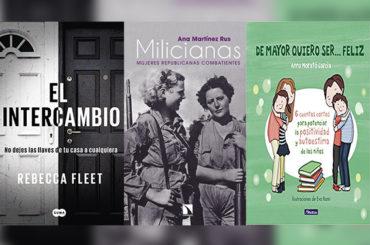 Biblioteca de Verano | 'El Intercambio', 'De mayor quiero ser feliz' y 'Milicianas: Mujeres republicanas combatientes'