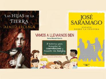 Biblioteca de Verano | 'Las Hijas de la Tierra', 'Vamos a Llevarnos Bien' y 'Ensayo sobre la Ceguera'
