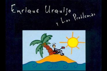 Música para camaleones | Enrique Urquijo